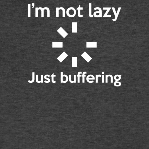 I M NOT LAZY JUST BUFFERING - Men's V-Neck T-Shirt by Canvas