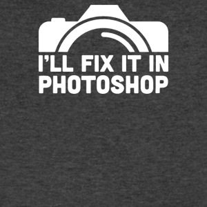 I ll Fix It In Photoshop - Men's V-Neck T-Shirt by Canvas