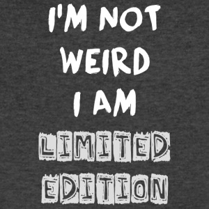 Funny Quote - NOT WEIRD BUT LIMITED ! - Men's V-Neck T-Shirt by Canvas