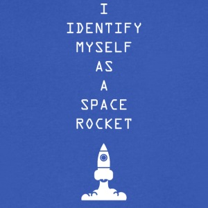 I Identify myself as a space rocket - Men's V-Neck T-Shirt by Canvas