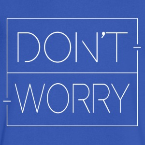 Don't Worry - Men's V-Neck T-Shirt by Canvas