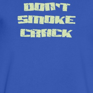 Don't smoke crack - Men's V-Neck T-Shirt by Canvas