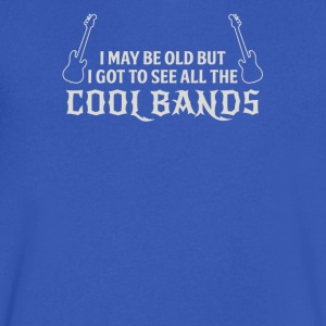 I may be old but i got to see all the cool bands - Men's V-Neck T-Shirt by Canvas