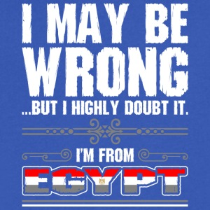 I May Be Wrong Im From Egypt - Men's V-Neck T-Shirt by Canvas