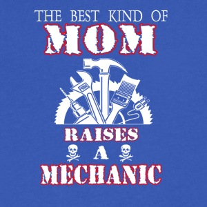 The Best Kind Of Mom Raises A Mechanic T Shirt - Men's V-Neck T-Shirt by Canvas