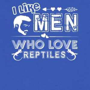 I Like Men Who Love Reptiles Shirt - Men's V-Neck T-Shirt by Canvas