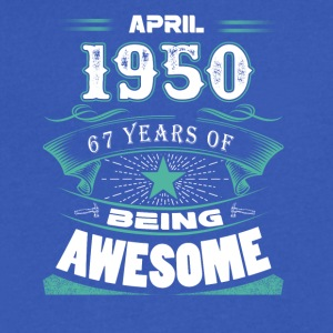 April 1950 - 67 years of being awesome - Men's V-Neck T-Shirt by Canvas