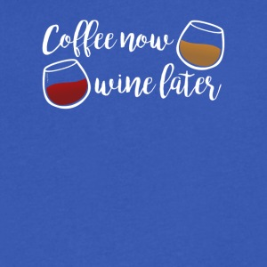 Coffee Now Wine Later - Men's V-Neck T-Shirt by Canvas