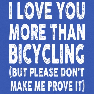 I love Bicycling More Than You - Men's V-Neck T-Shirt by Canvas