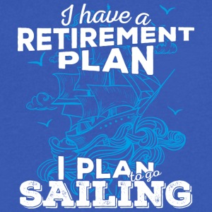 Retirement Plan Sailing (light) - Men's V-Neck T-Shirt by Canvas