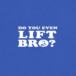 Do you even lift bro? - Men's V-Neck T-Shirt by Canvas