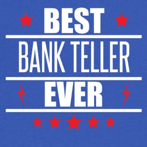 Best Bank Teller Ever - Men's V-Neck T-Shirt by Canvas
