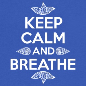 Keep calm and breathe - Men's V-Neck T-Shirt by Canvas