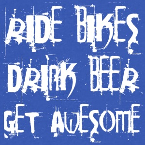Ride bikes - drink beer - get awesome - Men's V-Neck T-Shirt by Canvas
