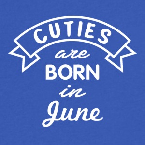 Cuties are born in June - Men's V-Neck T-Shirt by Canvas