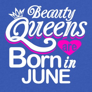 Beauty Queens Born in June - Men's V-Neck T-Shirt by Canvas