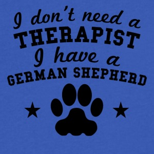 I Don't Need A Therapist I Have A German Shepherd - Men's V-Neck T-Shirt by Canvas