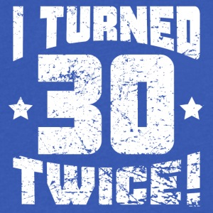 I Turned 30 Twice! 60th Birthday - Men's V-Neck T-Shirt by Canvas