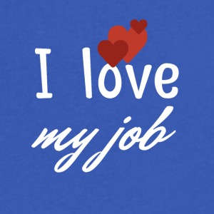 I love my job - Men's V-Neck T-Shirt by Canvas