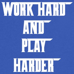 Work Hard And Play Harder Labor Day - Men's V-Neck T-Shirt by Canvas