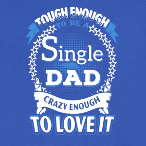 SINGLE DAD SHIRT - Men's V-Neck T-Shirt by Canvas