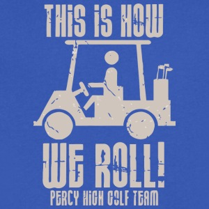 This Is How We Roll Percy High Golf Team - Men's V-Neck T-Shirt by Canvas
