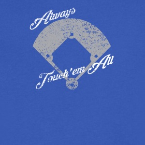 Always Touch em - Men's V-Neck T-Shirt by Canvas