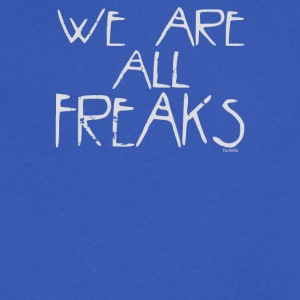 We Are All Freaks - Men's V-Neck T-Shirt by Canvas