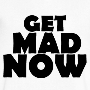 Get Mad Now - Men's V-Neck T-Shirt by Canvas