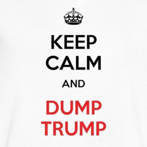 Keep Calm. Dump Trump - Men's V-Neck T-Shirt by Canvas