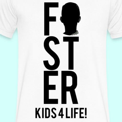 Foster Kids 4 Life! Men's Shirt