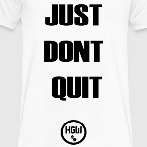 JUST DONT QUIT 2 - Motivation - Men's V-Neck T-Shirt by Canvas