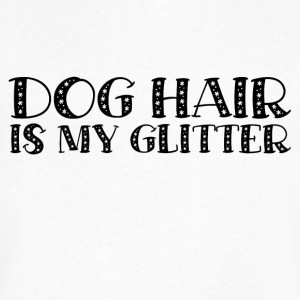 DOG HAIR IS MY GLITTER - Men's V-Neck T-Shirt by Canvas