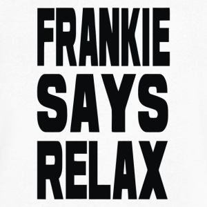 Frankie Says Relax - Men's V-Neck T-Shirt by Canvas
