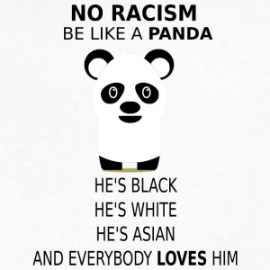 NO RACISM! BE LIKE A PANDA! - Men's V-Neck T-Shirt by Canvas