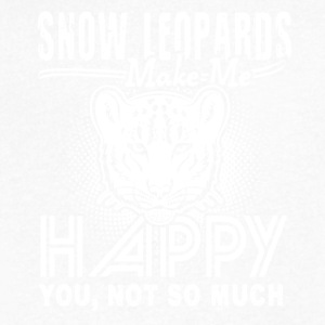 Snow Leopards Make Me Happy Shirt - Men's V-Neck T-Shirt by Canvas