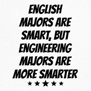 Engineering Majors Are More Smarter - Men's V-Neck T-Shirt by Canvas