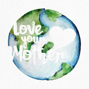 Love your mother earth day - Men's V-Neck T-Shirt by Canvas