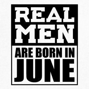 Real Men are Born in June - Men's V-Neck T-Shirt by Canvas