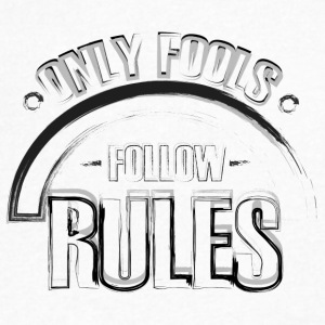 ONLY FOOLS FOLLOW RULES - Men's V-Neck T-Shirt by Canvas