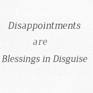 Disappointments are blessings in disguise - Men's V-Neck T-Shirt by Canvas