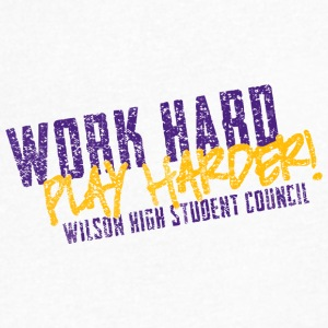 Work Hard Play Harder Wilson High Student Council - Men's V-Neck T-Shirt by Canvas