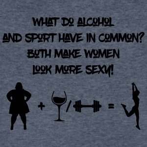 Alcohol and sport make women look more sexy - Men's V-Neck T-Shirt by Canvas