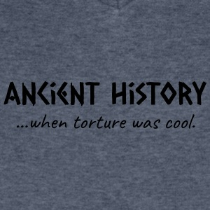 Ancient History When Torture Was Cool - Men's V-Neck T-Shirt by Canvas