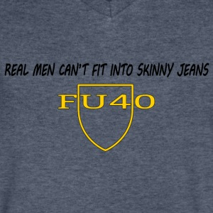 Real Men Can't Fit Into Skinny Jeans - Men's V-Neck T-Shirt by Canvas