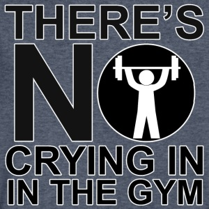 There's No Crying In The Gym - Men's V-Neck T-Shirt by Canvas