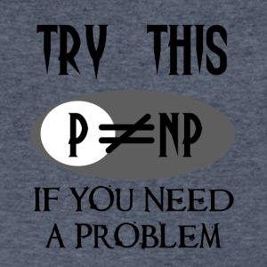 Need a problem? Try This! P vs NP - Men's V-Neck T-Shirt by Canvas
