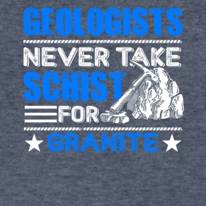Geologists Never Take Schist For Granite Funny Geo - Men's V-Neck T-Shirt by Canvas