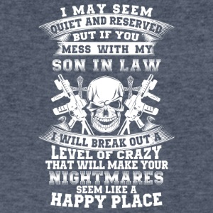 If you mess with my son in law I will break out - Men's V-Neck T-Shirt by Canvas