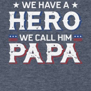 We Have A Hero We Call Him Papa T Shirt - Men's V-Neck T-Shirt by Canvas